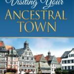 Visiting Your Ancestral Town 2nd Edition!